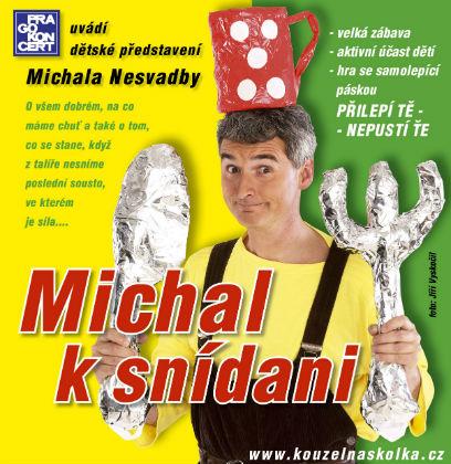 Kouzelná školka - Michal k snídani